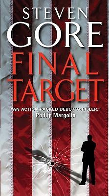 Final Target, Steven Gore