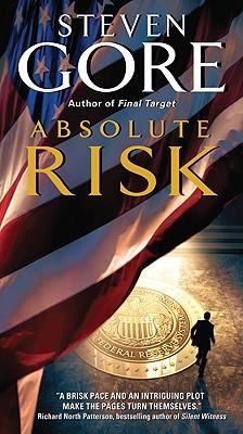 Absolute Risk, Steven Gore