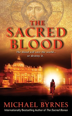 The Sacred Blood, Michael Byrnes