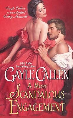 A Most Scandalous Engagement (Avon), Gayle Callen
