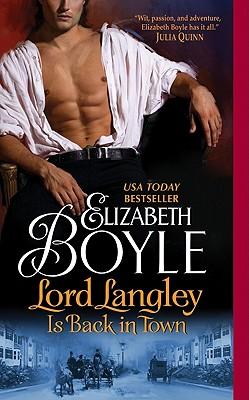 Lord Langley Is Back in Town, Elizabeth Boyle