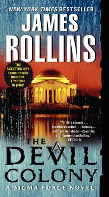 The Devil Colony: A Sigma Force Novel, James Rollins