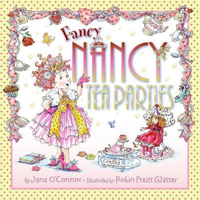 Image for Fancy Nancy: Tea Parties
