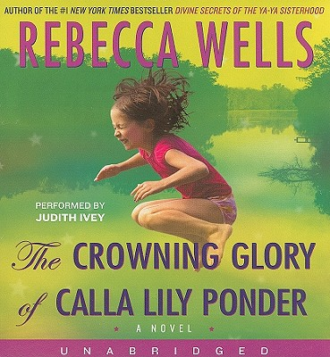 Image for Crowning Glory of Calla Lily Ponder, The
