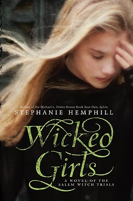 Image for Wicked Girls: A Novel of the Salem Witch Trials