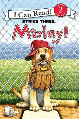 Image for Marley: Strike Three, Marley! (I Can Read Book 2)