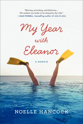 Image for My Year with Eleanor: A Memoir