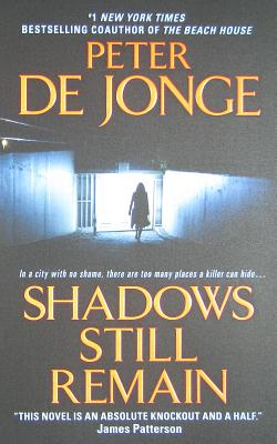 Shadows Still Remain, Peter De Jonge
