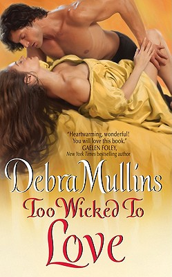 Too Wicked to Love, Debra Mullins