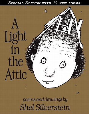 "A Light in the Attic Special Edition, ""Silverstein, Shel"""
