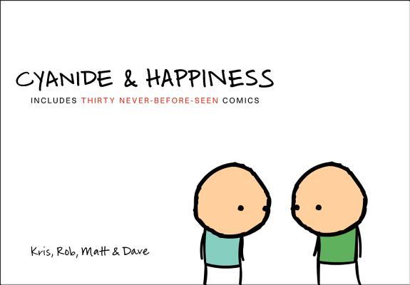 Cyanide And Happiness, Kris, Rob, Matt & Dave