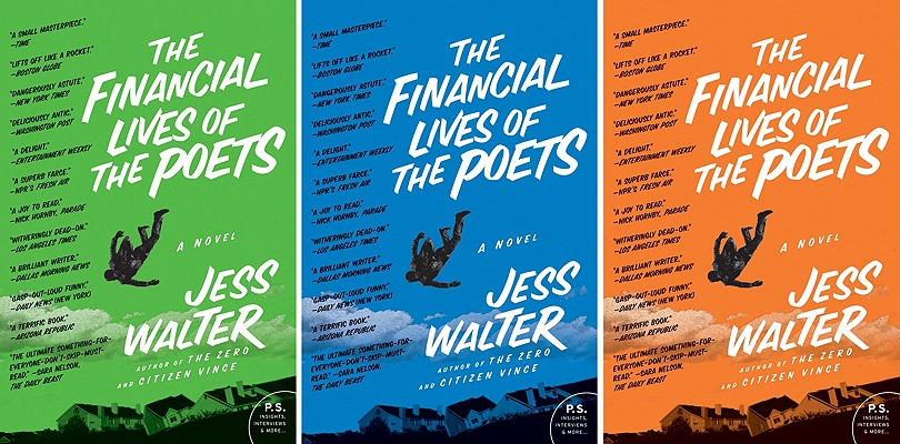 The Financial Lives of the Poets: A Novel, Jess Walter