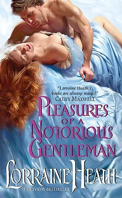 Pleasures of a Notorious Gentleman (Avon), Lorraine Heath