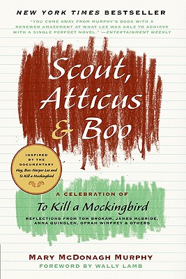 Image for Scout, Atticus, and Boo: A Celebration of To Kill a Mockingbird