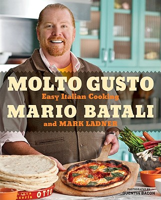 Moto Gusto; Easy Italian Cooking, Batali, Mario