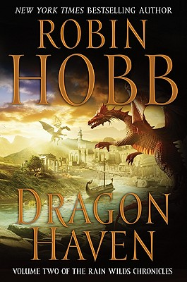 Image for Dragon Haven (Rain Wilds Chronicles, Vol. 2)