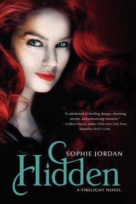 Hidden: A Firelight Novel, Sophie Jordan