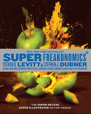Image for Super Freakonomics