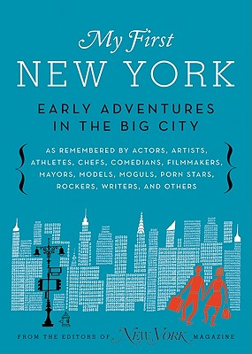 Image for My First New York:  Early Adventures in the Big City