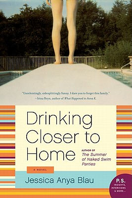 DRINKING CLOSER TO HOME -- BARGAIN BOOK, BLAU, JESSICA ANYA