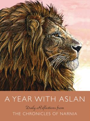 Image for A Year with Aslan: Daily Reflections from The Chronicles of Narnia