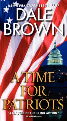 A Time for Patriots (British Book Awards 2003), Dale Brown