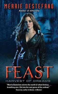 Feast: Harvest of Dreams, Merrie Destefano
