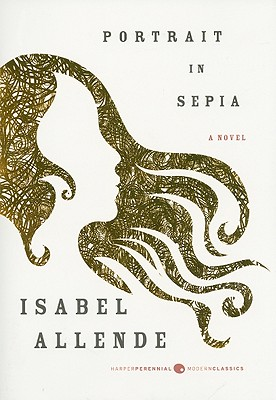Portrait in Sepia: A Novel, Isabel Allende
