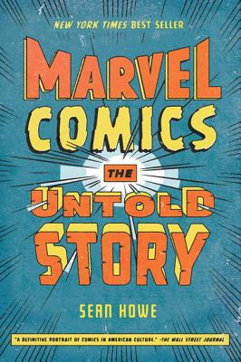 Image for MARVEL COMICS: THE UNTOLD STORY