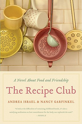 Image for RECIPE CLUB, THE A NOVEL ABOUT FOOD AND FRIENDSHIP
