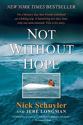 Not Without Hope, Nick Schuyler, Jere Longman