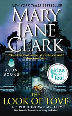 The Look of Love: A Piper Donovan Mystery (Piper Donovan/Wedding Cake Mysteries), Mary Jane Clark