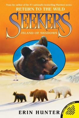 Seekers: Return to the Wild #1: Island of Shadows, Erin Hunter