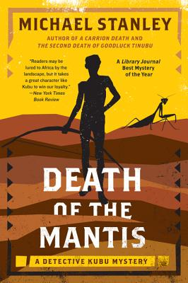 Image for Death of the Mantis: A Detective Kubu Mystery