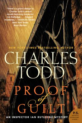 Proof of Guilt: An Inspector Ian Rutledge Mystery (Inspector Ian Rutledge Mysteries), Todd, Charles