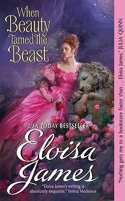 When Beauty Tamed the Beast, James, Eloisa