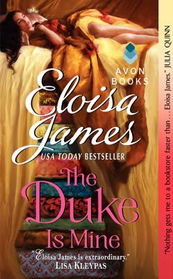 The Duke Is Mine (Fairy Tales), Eloisa James