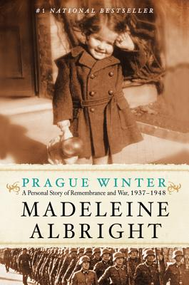 PRAGUE WINTER, ALBRIGHT, MADELEINE