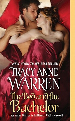 The Bed and the Bachelor (Byrons of Braebourne), Tracy Anne Warren