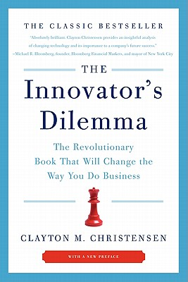 Image for The Innovator's Dilemma: The Revolutionary Book That Will Change the Way You Do Business