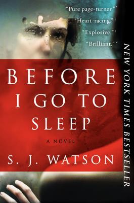 Image for Before I Go to Sleep: A Novel