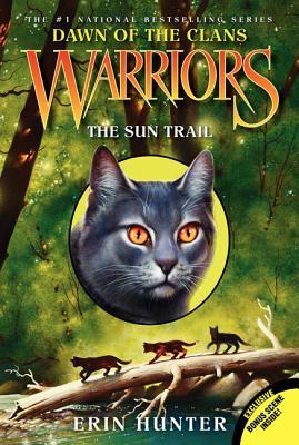 "Warriors: Dawn of the Clans #1: The Sun Trail, ""Hunter, Erin"""