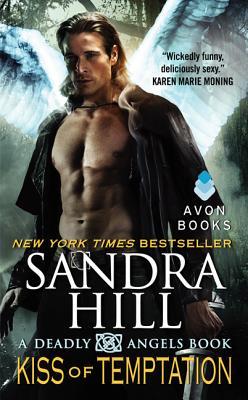 Kiss of Temptation: A Deadly Angels Book, Sandra Hill