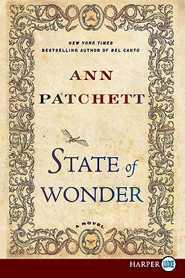 State of Wonder LP: A Novel, Patchett, Ann