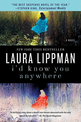 I'd Know You Anywhere: A Novel, Laura Lippman
