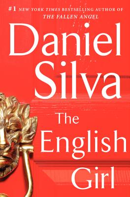 The English Girl: A Novel (Gabriel Allon), Silva, Daniel