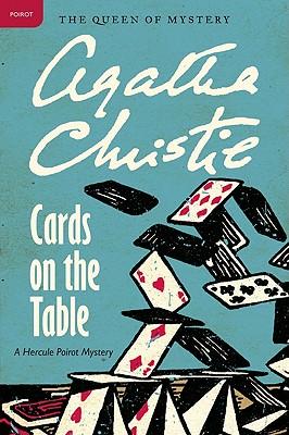 Cards on the Table: A Hercule Poirot Mystery (Hercule Poirot Mysteries), Agatha Christie
