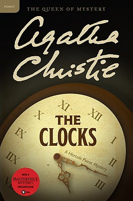 The Clocks: A Hercule Poirot Mystery (Hercule Poirot Mysteries), Agatha Christie