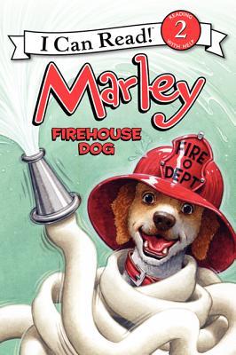Marley: Firehouse Dog (I Can Read Book 2), John Grogan