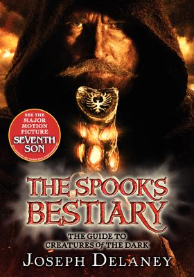Image for The Last Apprentice: The Spook's Bestiary: The Guide to Creatures of the Dark